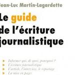 guide-ecriture-journalistique-jean-luc-martin-lagardette
