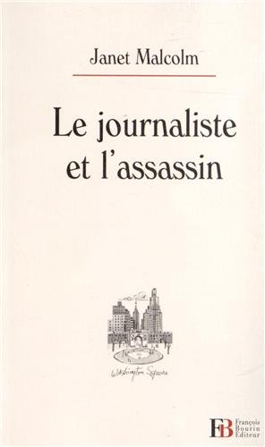 Couverture, Le Journaliste et l'assassin de Janet Malcolm